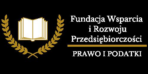 Fundacja Wsparcia i Rozwoju Przedsiębiorczości Prawo i Podatki